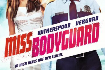 miss bodyguard 360x240 - Miss Bodyguard: In High Heels auf der Flucht