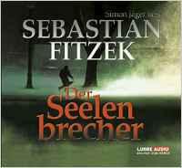 Der Seelenbrecher (Audio Hörbuch)